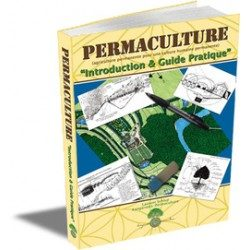Permaculture Introduction et guide pratique – laurent schlup